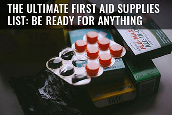 best first aid supplies to stockpile prepping
